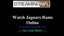 Watch Jaguars Rams Online | Jacksonville Jags vs. St. Louis Rams Game Live Streaming