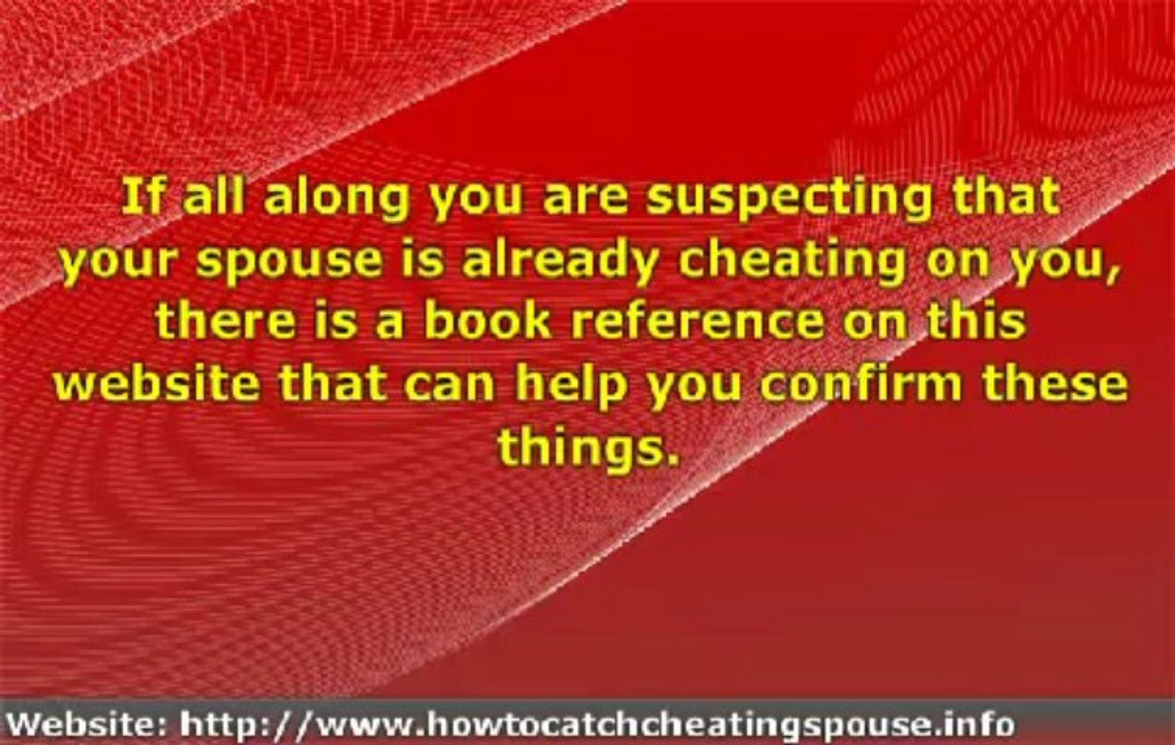 How To Catch A Cheating Spouse - Catch Spouse Cheating Guide