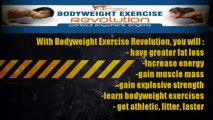 Bodyweight Exercise Revolution Ebook - Train Through Bodyweight Exercises Video Presentation