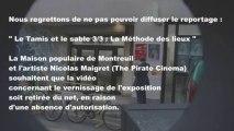 La Maison populaire / Montreuil  / Le Tamis et le sable, « La Méthode des lieux »