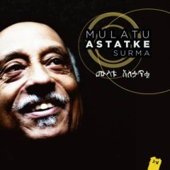 Mulatu Astatke - Surma (feat. Fatoumata Diawara) [Radio Edit] [2013 NEW TRACK]