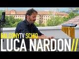 LUCA NARDON - PIGEONS ON THE ROOF (BalconyTV)