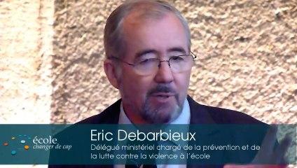 Le point sur la prévention et la lutte contre toutes les formes de violence à l'école - Eric Debarbieux