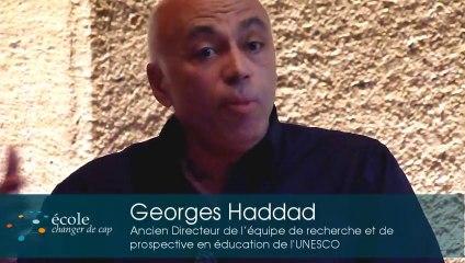 Commentaires finaux de Georges Haddad