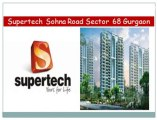 Residential Project||Supertech Sector 68%^%9910013007^^Sohna road Gurgaon