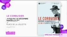 Expo: Le Corbusier revient à Marseille