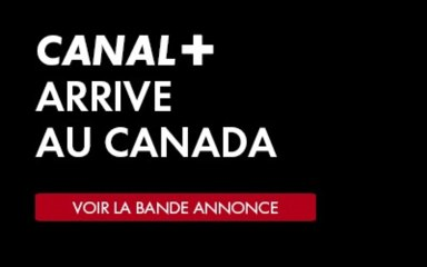 Canal+ Canada - Bande Annonce