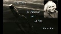 Léo Ferré - La Mémoire et La Mer - Piano Solo (Adaptation Pascal Mencarelli)