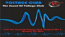 Voltage Club - The Sound of Voltage Club (Minimal 421 Mix) (HD) Official Records Mania