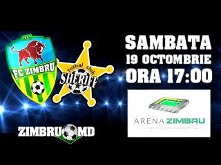 PROMO ||| ZIMBRU vs SHERIFF ||| 19 OCTOMBRIE, Sambata, Ora 17:00