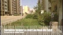 Sarajevo Sniper la mort au bout du Fusil