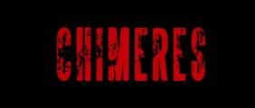 Chimeres teaser trailer
