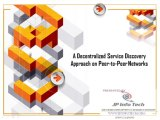 A Decentralized Service Discovery Approach on Peer-to-Peer  Networks
