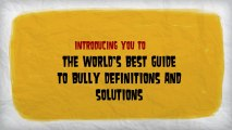 Bullying : The best Bully Prevention Program and Bully Solution site a hub for bully experts worldwide