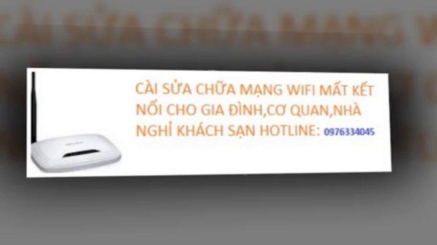 SỬA WIFI HOÀNG MAI,SỬA INTERNET GIÁ RẺ,0976334045,TẠI NHÀ NHANH   Godialy.com