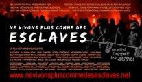 Film intégral NE VIVONS PLUS COMME DES ESCLAVES (septembre 2013, durée 89mn) de Yannis Youlountas