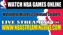 """Watch """"NBA"""" Washington Wizards vs Cleveland Cavaliers Live Streaming Game Online"""
