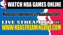 "Watch ""NBA"" Minnesota Timberwolves vs Philadelphia 76ers Live Streaming Game Online"