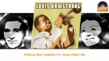 Louis Armstrong - When the Saints Go Marchin' In (HD) Officiel Seniors Musik