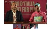 Hangout conVincenzo Nibali, Maglia Rosa del Giro d'Italia 2013