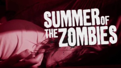 Summer of the Zombies (A Zomedy)