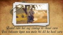 Sawaar Loon Lootera Song With Lyrics _ Ranveer Singh, Sonakshi Sinha
