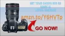 Canon EOS 5D Mark III 22.3 MP|Canon EOS 5D Mark III Model 5260B009|Canon EOS 5D Mark III Kit|Review