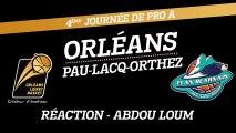 Réaction d'Abdoulaye Loum - J04 - Orléans reçoit Pau-Lacq-Orthez