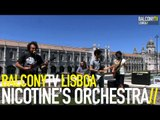 NICOTINE'S ORCHESTRA - HAPPINESS COMES FROM WASTED NIGHTS (BalconyTV)