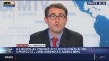 La Chronique éco d'Emmanuel Duteil: les nouvelles provocations du patron de Titan à propos de l'usine Goodyear d'Amiens-Nord – 01/11