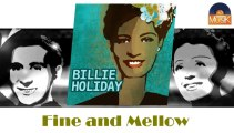 Billie Holiday - Fine and Mellow (HD) Officiel Seniors Musik