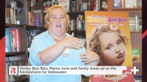 Honey Boo Boo, Mama June And Family Dress Up As The Kardashians For Halloween