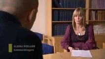 Uppdrag granskning - Såld (del 3 av 4) - Ulrika Rogland