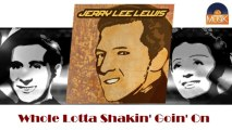 Jerry Lee Lewis - Whole Lotta Shakin' Goin' On (HD) Officiel Seniors Musik