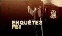 Reportage : Enquêtes FBI  - De chair et de sang
