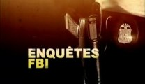 Reportage : Enquêtes FBI - Jeu meurtrier