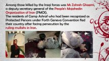 Iran News  Camp Ashraf Massacre, Death of Zohreh Ghaemi, Iraqs Malikis Men Exposed