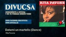 Rita Pavone - Datami un martello - Dance