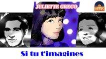 Juliette Gréco - Si tu t'imagines (HD) Officiel Seniors Musik