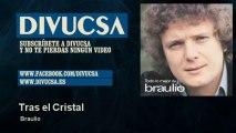Braulio - Tras el Cristal