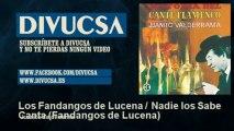 Juanito Valderrama - Los Fandangos de Lucena   Nadie los Sabe Canta - Fandangos de Lucena