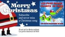 Les petits chanteurs de Noël - Il est né le divin enfant