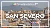 San Severo - Città da Amare - Piccola Grande Italia