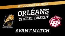 Avant-Match - J06 - Orléans reçoit Cholet Basket