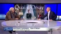"""Bertrand TAVERNIER : """"Quai d'Orsay : la grande comédie du pouvoir"""""""