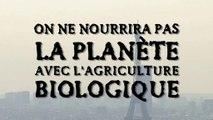L'agriculture biologique ne nourrira pas la planète ! info ou intox ? le point de vue de Stéphane Comar, fondateur et associé d'Ethiquable produits du commerce équitable