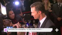 Matthew McConaughey To Get Actor Achievement Award At Palm Springs Film Festival