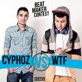 WTF vs CYPHOZ // BEATMAKER CONTEST (1/4 finale)