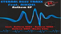 Eternal Bliss Traxx Feat Nikoel - Anthem 2006 (HD) Official Records Mania