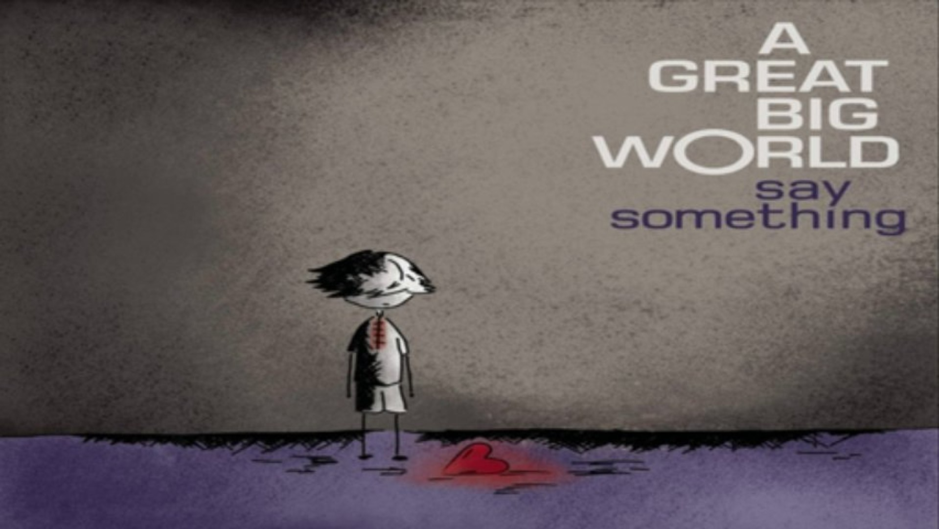 [ DOWNLOAD MP3 ] A Great Big World - Say Something [ iTunesRip ]